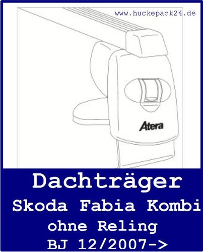 2 Dachträger Grundträger Skoda Fabia Kombi ohne Reling Baujahr 12/2007->